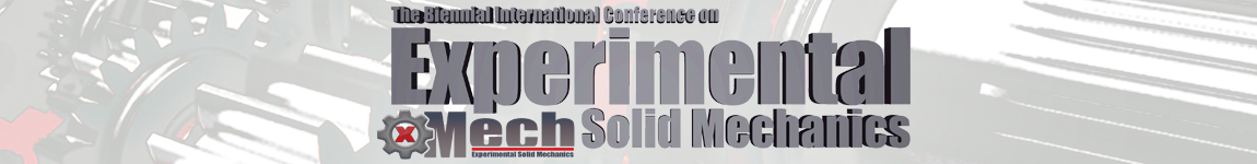 The Bi-Annual International Conference on Experimental Solid Mechanics